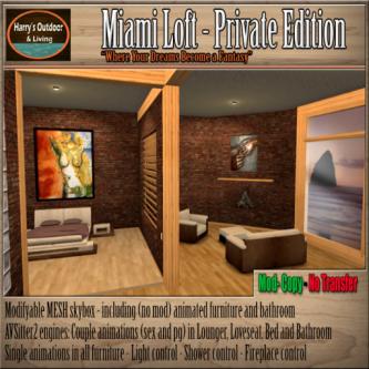 Miami Loft Private In World